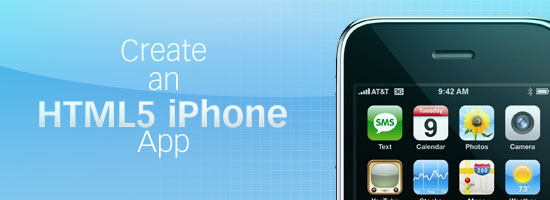 How to Make an HTML5 iPhone App - How to Make an HTML5 iPhone App